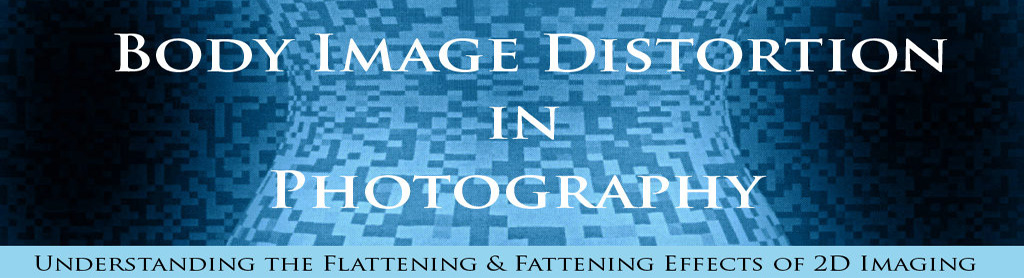 Body Image Distortion in Photography